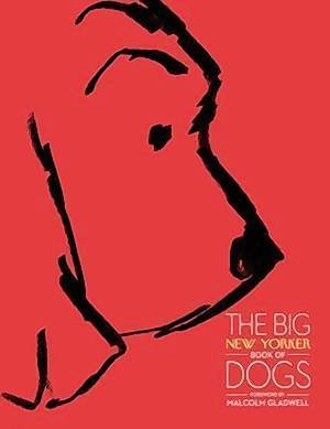 """""""The Big New Yorker Book of Dogs"""""""