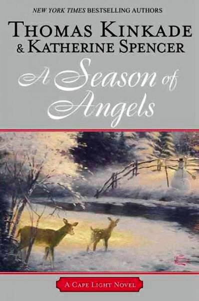 'A Season of Angels' by Thomas Kinkade & Katherine Spencer (Berkley Publishing, $25.95)