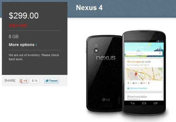 The Google Nexus 4 smartphone is sold out from both the Google Play store as well as T-Mobile's website.