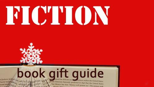A couple of National Book Award finalists, a Nobel Prizewinner, both novels and short story collections, and a few books you might not know yet: 19 books of fiction for holiday giving.