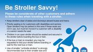 The CTA today launched its campaign about stroller use on buses, reminding riders that priority seating is intended for the elderly and riders with disabilities.