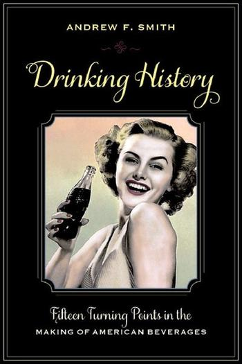 Andrew F. Smith will discuss the history of American drinking.