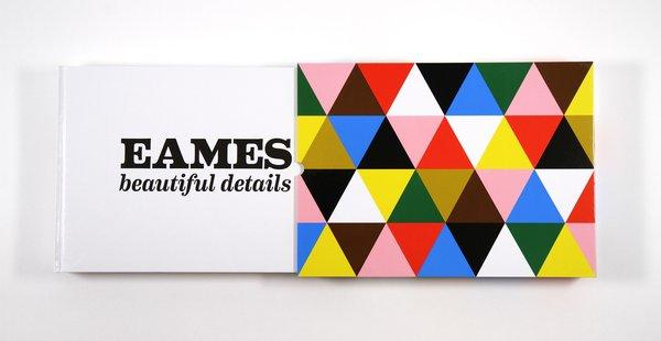 """Eames: Beautiful Details"" (AMMO Books) surveys the lives and careers of Charles and Ray Eames."