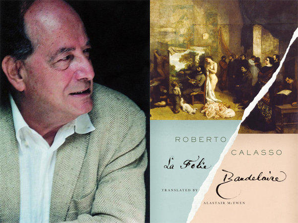 Author Roberto Calasso and the cover of his novel, 'La Folie Baudelaire.'
