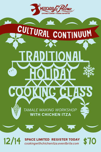 The Mercado La Paloma's Cultural Continuum offers a tamale making workshop Dec. 14.