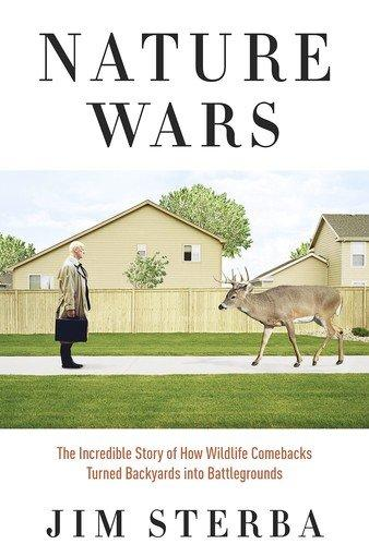 The cover of 'Nature Wars' by author Jim Sterba.