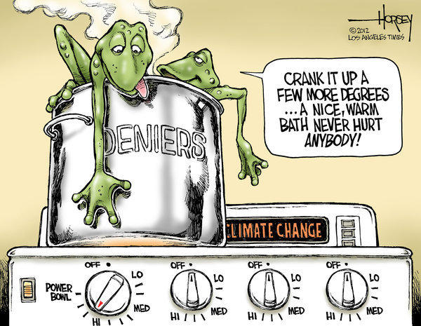 David Horsey -- Top of the Ticket political cartoons: Blind faith of climate change deniers endangers us all