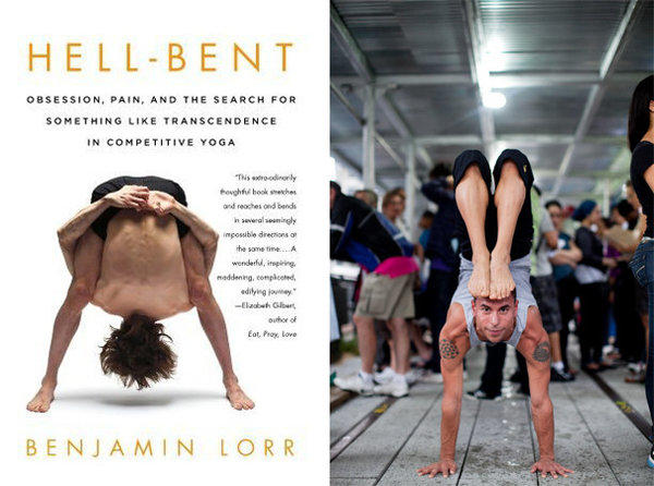 The cover of 'Hell-Bent' and an image of Joseph Encinia in handstand scorpion pose, from the book.