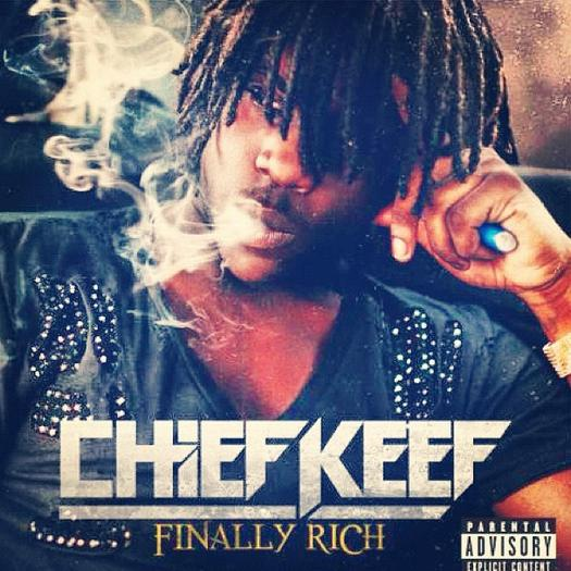 Chief Keef, 'Finally Rich'