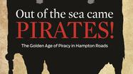 Mark Erickson tells tales of pirates of the Chesapeake