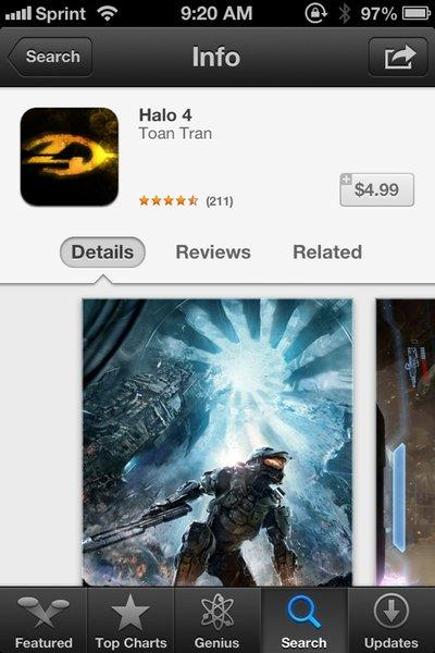 "At least two games claiming to be iPhone adaptations of the game ""Halo 4"" have been released recently."