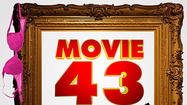 'Movie 43' (Jan. 25)