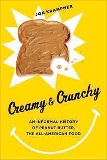 """Creamy and Crunchy"" by Jon Krampner."