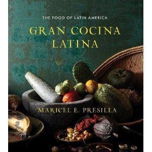 """Gran Cocina Latina"" by Maricel Presilla"