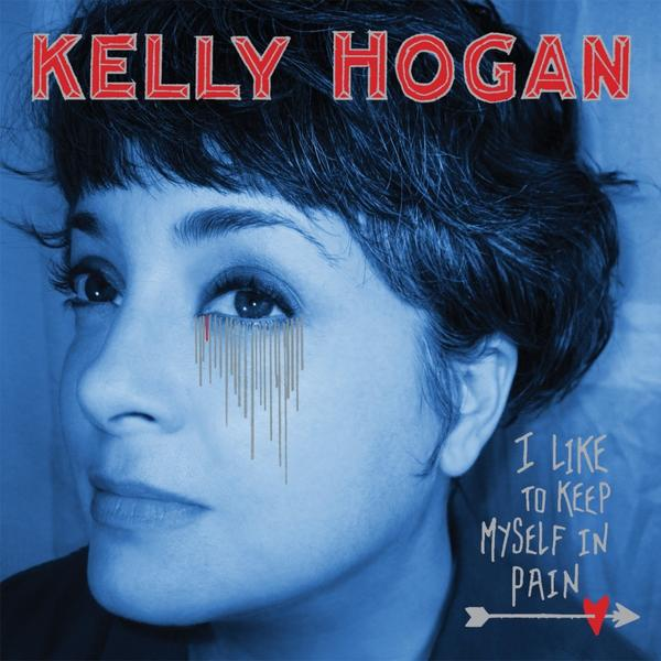 Kelly Hogan, 'I Like to Keep Myself in Pain' (Anti-)