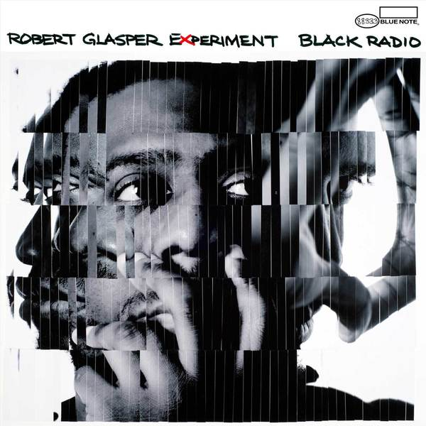 Robert Glasper 'Black Radio' (Blue Note)