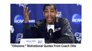 "Kevin ""Ollieisms:' Motivational Quotes From Coach Ollie And From A Few Other Sports Notables"