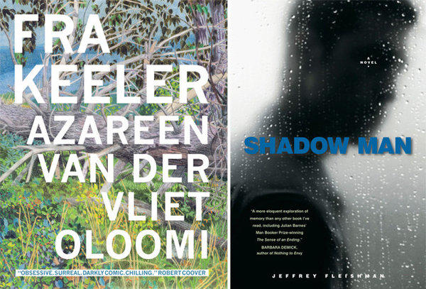 The covers of 'Fra Keeler' by author Azareen Van der Vliet Oloomi and 'Shadow Man' by author Jeffrey Fleishman.
