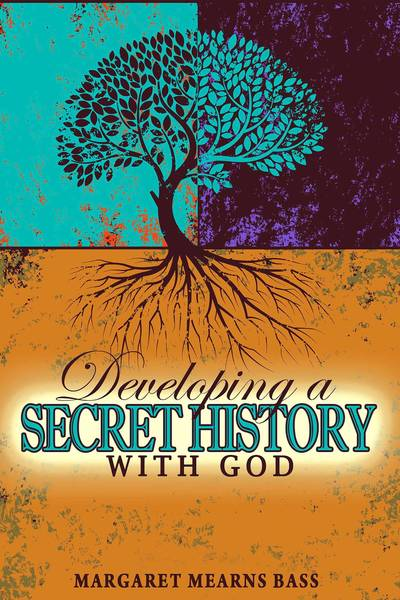 "Margaret Bass, author of ""Developing a Secret History with God,"" signs copies of her book at 1 p.m. Jan. 26 at Barnes & Noble Booksellers, Promenade Shops at Saucon Valley, Center Valley."