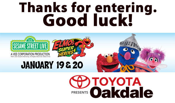 Thanks for entering to win tickets to Sesame Street Live