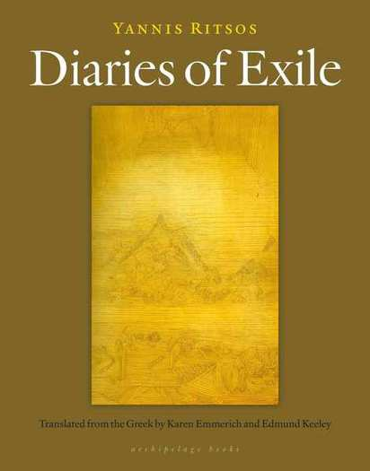 'Diaries of Exile' by Yannis Ritsos (Archipelago Books).