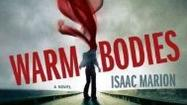 "Exhilarating and breathtakingly suspenseful, Isaac Marion's debut novel <em>""Warm Bodies""</em> makes a zombie-human romance somehow <em>romantic</em>."