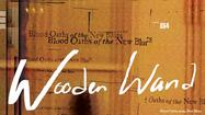 Blood Oaths of the New Blues -- a new record from Wooden Wand