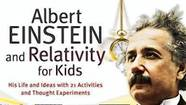 "Jerome Pohlen, a former elementary school science teacher, has given kids and parents an excellent educational opportunity with his new book, ""Albert Einstein and Relativity for Kids: His Life and Ideas with 21 Activities and Thought Experiments"" (Chicago Review Press)."