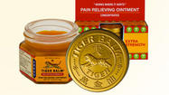 <strong></strong>With its leaping tiger logo and pungent menthol smell, Tiger Balm ointment has been a staple in many medicine cabinets since it was invented by two Chinese businessmen in what was Burma in the late 19th century.
