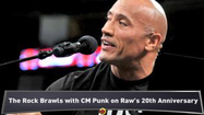 VIDEO The Rock brawls with CM Punk at Raw's 20th