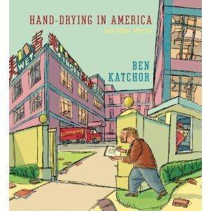 "Ben Katchor's new book, ""Hand-Drying in America."""