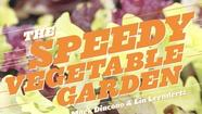 "Some people don't have room for an expansive garden. Others don't have the time. Lia Leendertz and Mark Diacono have solved both problems with ""The Speedy Vegetable Garden"" (Timber Press)."