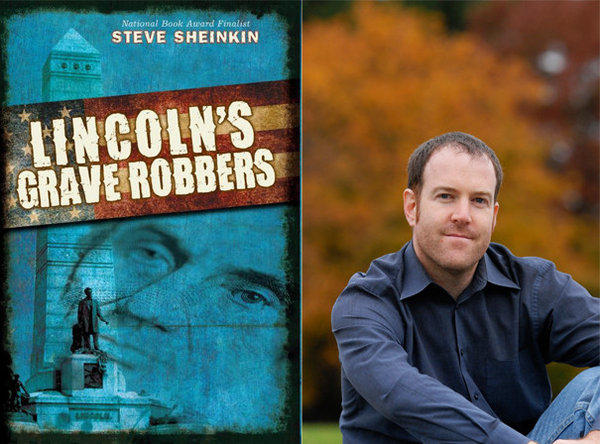"Author Steve Sheinkin and the cover of his new novel, ""Lincoln's Grave Robbers""."