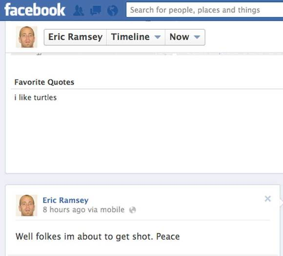 Eric Ramsey made this posting on his Facebook page minutes before he was shot and killed in a confrontation with police.