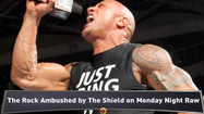VIDEO The Rock injured by The Shield on Raw