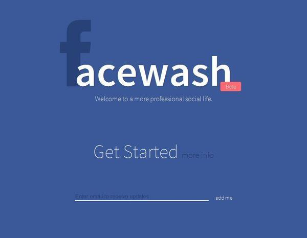 Facewash is an app for Facebook that helps you easily clean up your profile.