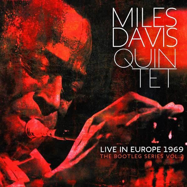 "Miles Davis' ""Live in Europe, 1969."""