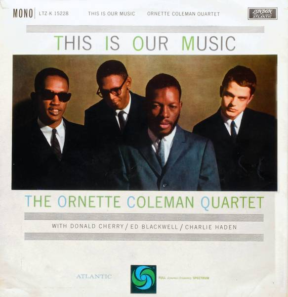Charlie Haden (right) with Donald Cherry (left), Ed Blackwell and Ornette Coleman on the cover of Coleman's album This is Our Music.