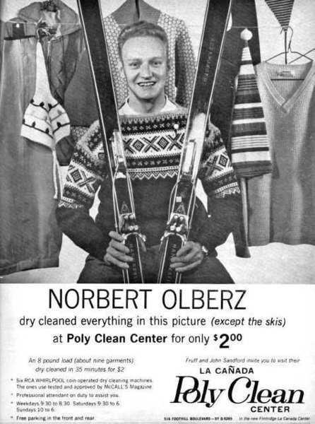 Norbert Olberz, founder of Sport Chalet, posed for a January 1963 advertisement in the Valley Sun for a local dry cleaning company, which claimed the sporting goods retailer cleaned everything in the photo, except his skis, for $2.