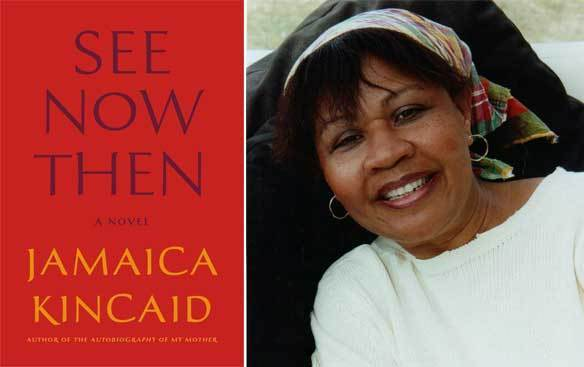 "The cover of ""See Now Then"" and author Jamaica Kincaid."