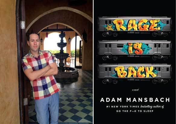 "Author Adam Mansbach and the cover of his book, ""Rage is Back""."