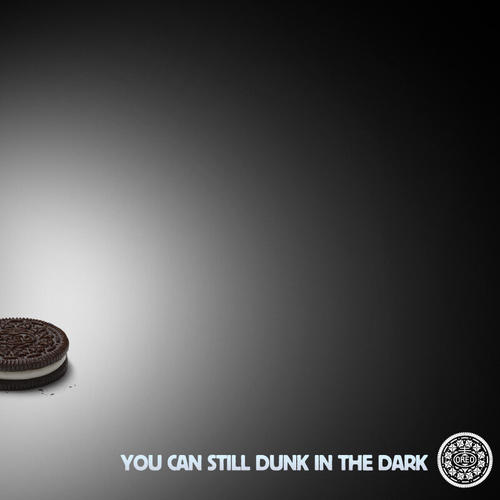 "@Oreo: ""You can still dunk in the dark."""