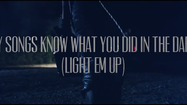 Track review: Fall Out Boy, 'My Songs Know What You Did in the Dark (Light Em Up)'