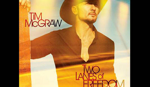 Tim McGraw's 'Two Lanes of Freedom'