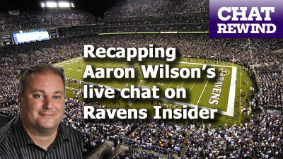 Live Ravens chat with Aaron Wilson on Tuesday at noon