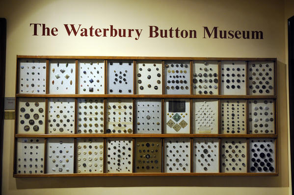 The Mattatuck Museum in Waterbury houses The Waterbury Button Museum that displays 10,000 buttons from around the world.  Buttons have been manufactured in Waterbury since 1812. The exhibit includes four engraved buttons taken from General George Washington's coat.