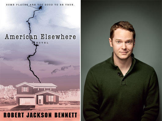 Author Robert Jackson Bennett and the cover of his novel 'American Elsewhere'.