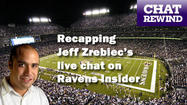 Chat wrap: Ravens Q&A with Jeff Zrebiec