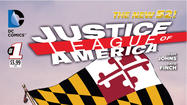 The Justice League of America salutes Maryland