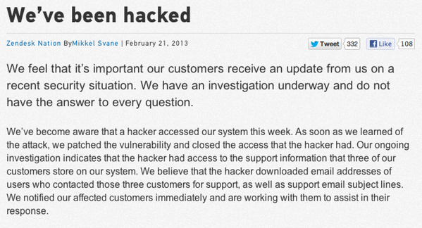 Zendesk, a company that provides customer service software for Tumblr, Pinterest and Twitter, was hacked recently.